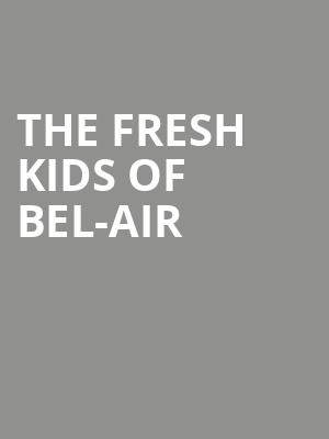 The Fresh Kids of Bel-Air at Le Poisson Rouge
