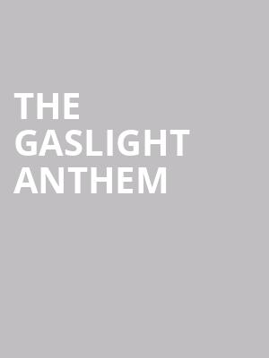 The Gaslight Anthem at Terminal 5