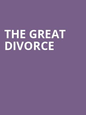 The Great Divorce at Acorn Theatre