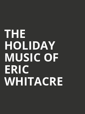 The Holiday Music of Eric Whitacre at Isaac Stern Auditorium