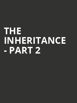 The Inheritance - Part 2 at Ethel Barrymore Theater