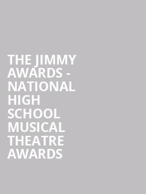 The Jimmy Awards - National High School Musical Theatre Awards at Minskoff Theater
