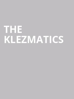 The Klezmatics at Town Hall Theater