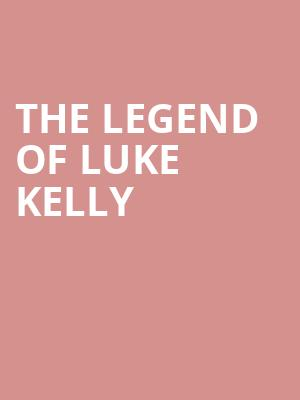 The Legend of Luke Kelly at Concert Hall At Suny Purchase