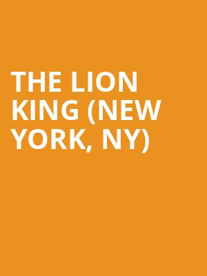 The Lion King (New York, NY) at Minskoff Theater