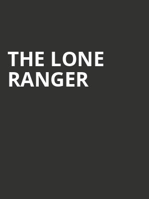 The Lone Ranger at George Street Playhouse