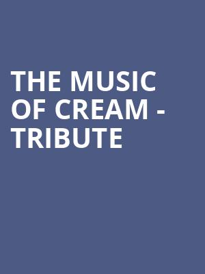 The Music of Cream - Tribute at Wellmont Theatre
