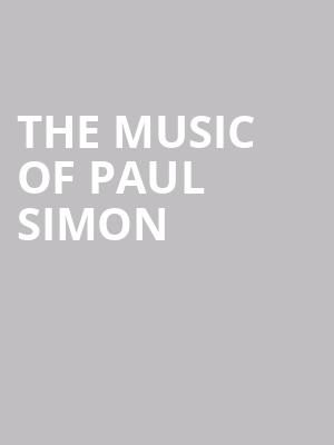The Music of Paul Simon at Isaac Stern Auditorium
