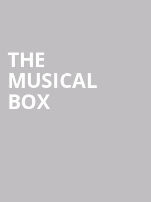 The Musical Box at Grand Ballroom