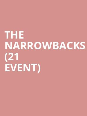 The Narrowbacks (21+ Event) at Bowery Ballroom