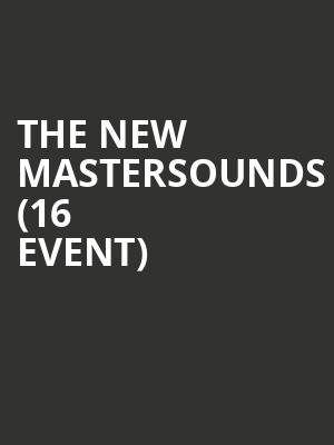 The New Mastersounds (16+ Event) at Gramercy Theatre