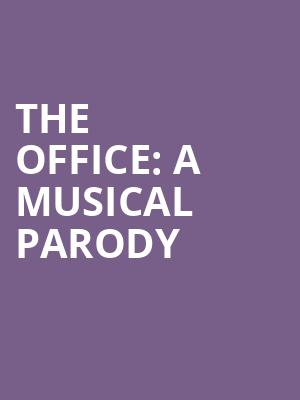 The Office: A Musical Parody at The Theater Center