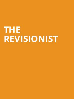 The%20Revisionist at Cherry Lane Theater