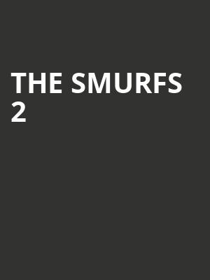 The Smurfs 2 at Wellmont Theatre