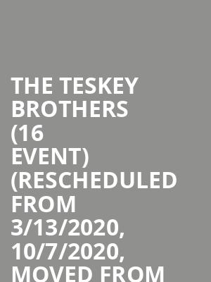 The Teskey Brothers (16+ Event) (Rescheduled from 3/13/2020, 10/7/2020, Moved from Music Hall of Williamsburg) at Webster Hall