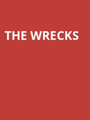 The Wrecks at Gramercy Theatre