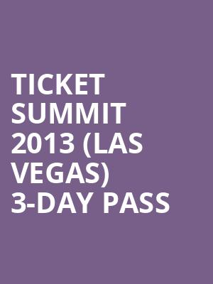 Ticket%20Summit%202013%20(Las%20Vegas)%203-Day%20Pass at Jane Street Theater