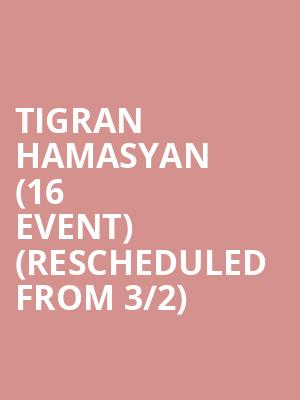 Tigran Hamasyan (16+ Event) (Rescheduled from 3/2) at Gramercy Theatre