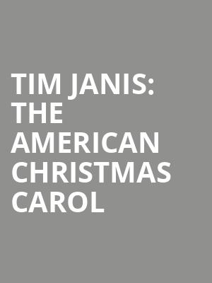 Tim%20Janis:%20The%20American%20Christmas%20Carol at Isaac Stern Auditorium