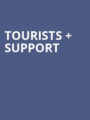 Tourists %2B support at Bergen Performing Arts Center