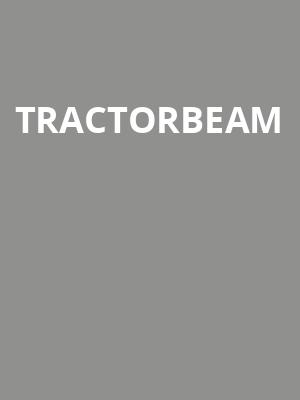 Tractorbeam at Sony Hall