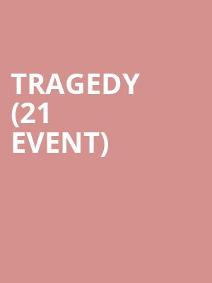 Tragedy (21+ Event) at Mercury Lounge
