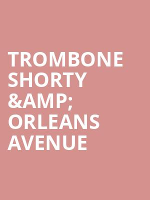 Trombone Shorty %26 Orleans Avenue at Terminal 5