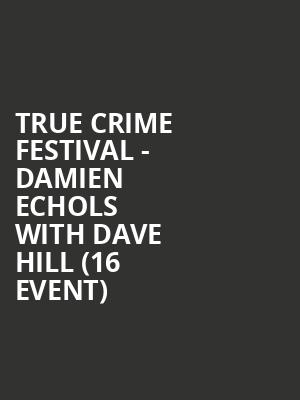 True Crime Festival - Damien Echols with Dave Hill (16+ Event) at Gramercy Theatre