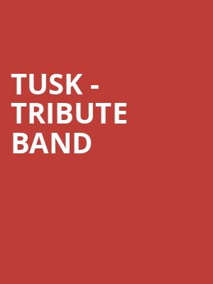 Tusk - Tribute Band at Tarrytown Music Hall