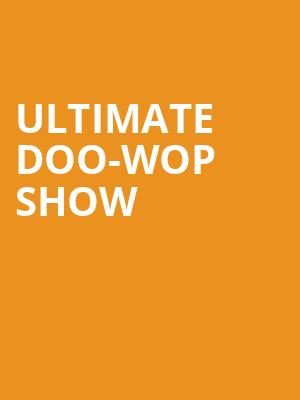 Ultimate Doo-Wop Show at Beacon Theater