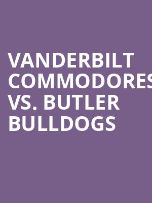Vanderbilt%20Commodores%20vs.%20Butler%20Bulldogs at Kraine Theater
