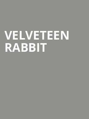 Velveteen Rabbit at Kraine Theater