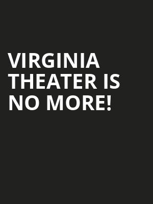 Virginia Theater is no more