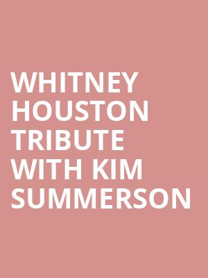 Whitney Houston Tribute With Kim Summerson at Cafe Wha?