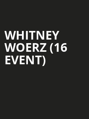 Whitney Woerz (16+ Event) at Mercury Lounge