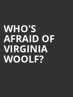 Who's Afraid of Virginia Woolf%3F at Booth Theater