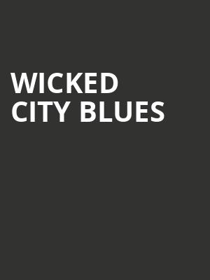Wicked City Blues at Actors Temple Theater