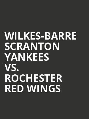 Wilkes-Barre%20Scranton%20Yankees%20vs.%20Rochester%20Red%20Wings at 13th Street Repertory Theater