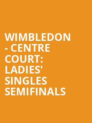 Wimbledon%20-%20Centre%20Court:%20Ladies'%20Singles%20Semifinals%20 at 13th Street Repertory Theater