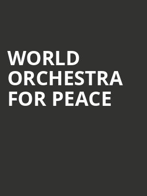 World%20Orchestra%20For%20Peace at Isaac Stern Auditorium