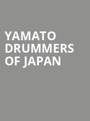 Yamato Drummers of Japan at Mccarter Theatre Center