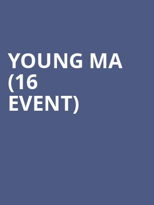 Young MA (16+ Event) at Bowery Ballroom