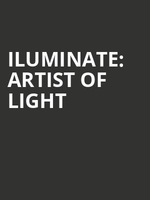 iLuminate:%20Artist%20of%20Light at Stage 4 New World Stages