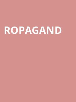 ropagand at Concert Hall At Suny Purchase