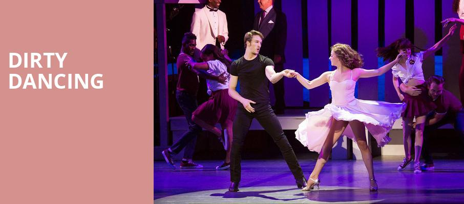 Dirty Dancing, Count Basie Theatre, New York