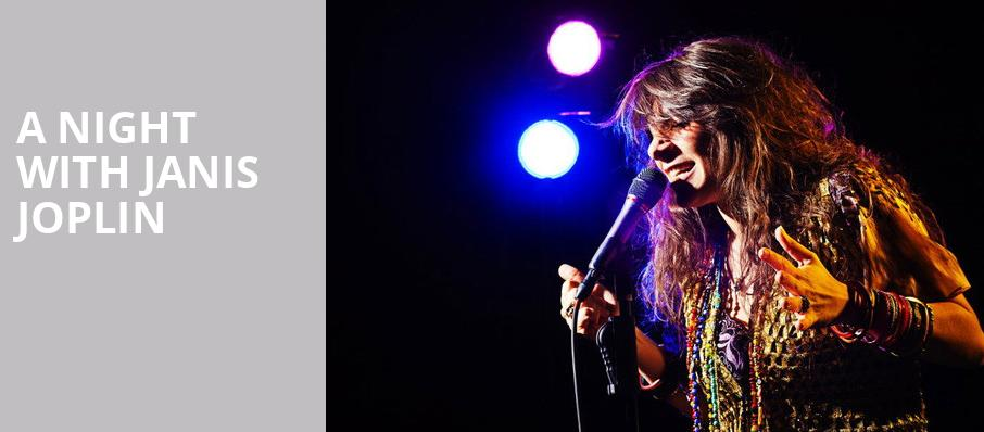 A Night with Janis Joplin, Tarrytown Music Hall, New York
