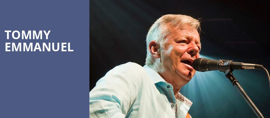 Tommy Emmanuel, Hackensack Meridian Health Theatre, New York