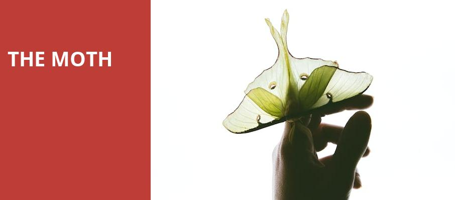 The Moth, Mccarter Theatre Center, New York
