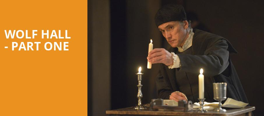 reputable site 02e57 43360 Wolf Hall - Part One - Winter Garden Theater, New York, NY ...