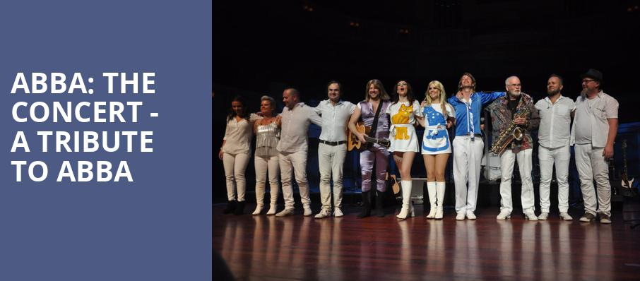 ABBA The Concert A Tribute To ABBA, Count Basie Theatre, New York
